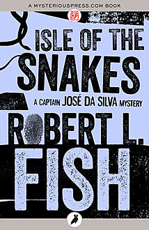 Isle of the Snakes, Robert L.Fish