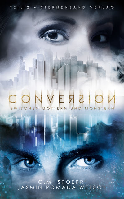 Conversion (Band 2), C.M. Spoerri, Jasmin Romana Welsch