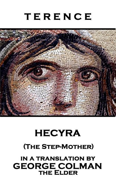 Hecyra (The Step-Mother), Terence