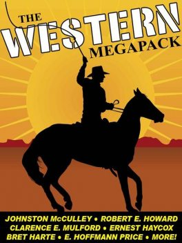 The Western Megapack, Robert E.Howard, Johnston McCulley