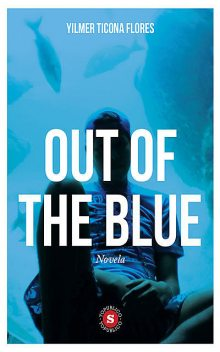 Out of the blue, Yilmer Ticona Flores