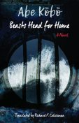 Beasts Head for Home, Kobo Abe
