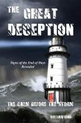 The Great Deception The Calm Before The Storm, William King