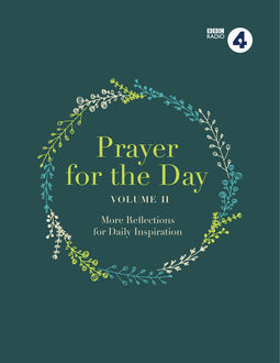 Prayer for the Day Volume II, BBC Radio 4