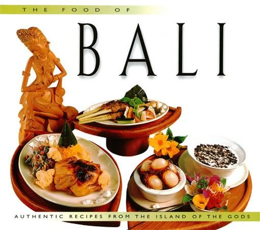 Food of Bali, Wendy Hutton