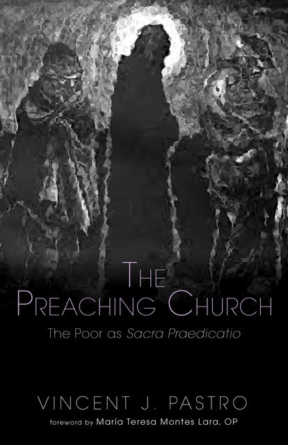 The Preaching Church, Vincent J. Pastro