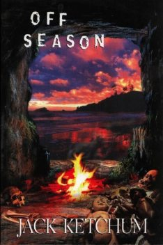 Off Season, Jack Ketchum