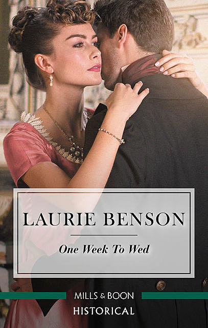 One Week To Wed, Laurie Benson
