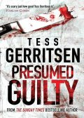 Presumed Guilty, Tess Gerritsen