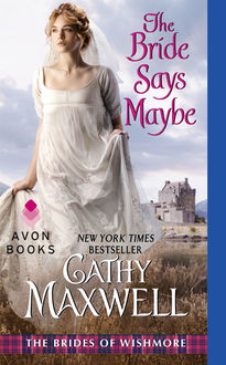The Bride Says Maybe, Cathy Maxwell