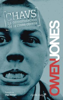 Chavs, Owen Jones