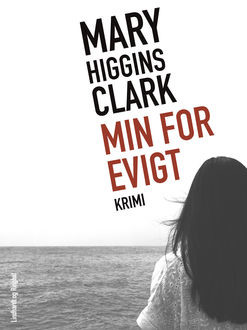 Min for evigt, Mary Higgins Clark