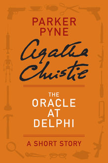 The Oracle at Delphi, Agatha Christie