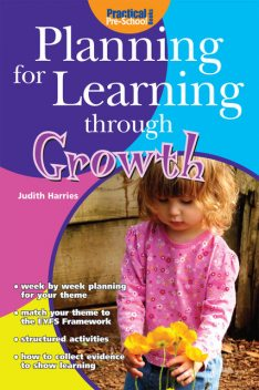 Planning for Learning through Growth, Judith Harries