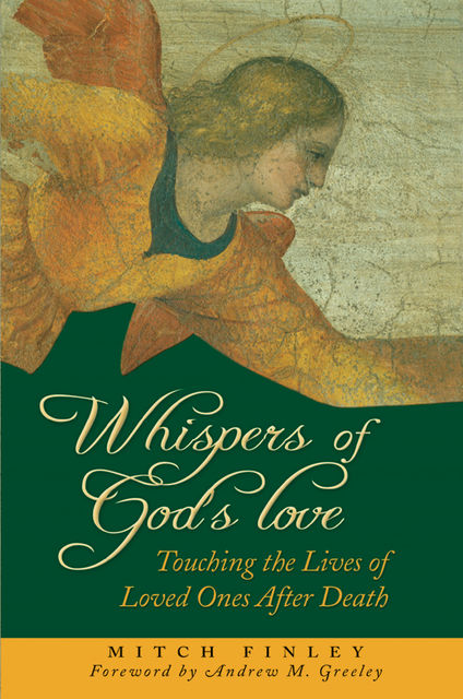 Whispers of God's Love, Mitch Finley