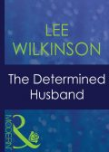 The Determined Husband, Lee Wilkinson