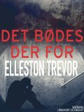Det bødes der for, Elleston Trevor