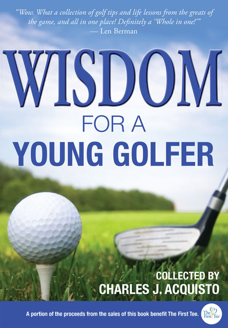 Wisdom for a Young Golfer,