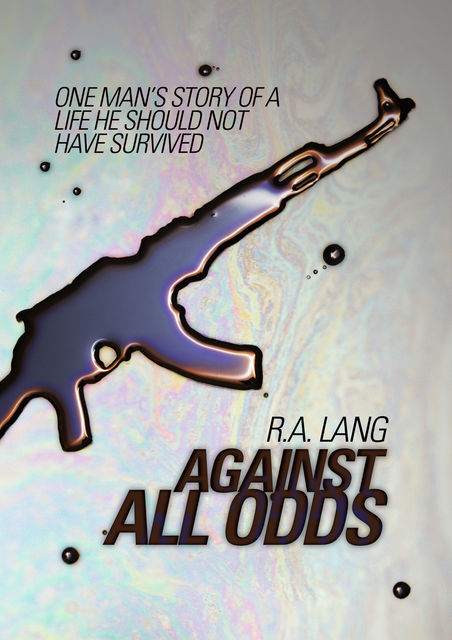 Against All Odds, R.A.Lang