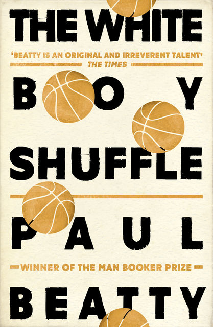 The White Boy Shuffle, Paul Beatty