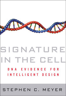 Signature in the Cell, Stephen C.Meyer