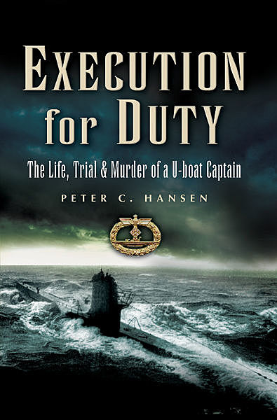 Execution for Duty, Peter C. Hansen
