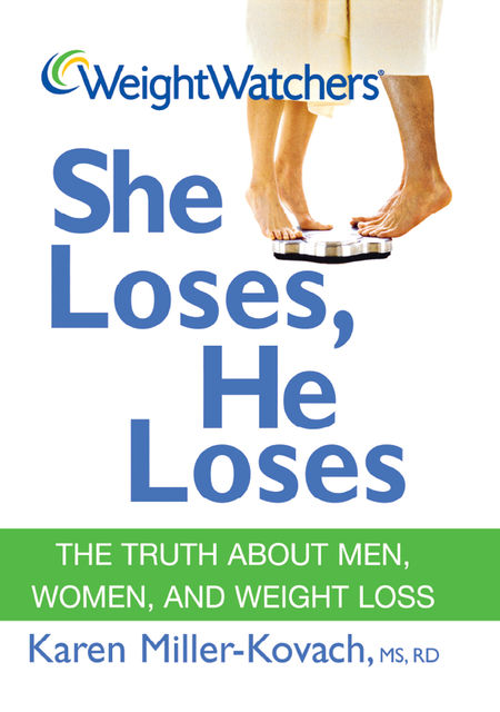 Weight Watchers She Loses, He Loses, Karen Miller-Kovach