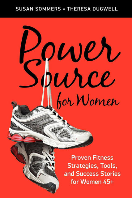 Power Source for Women, Susan Sommers, Theresa Dugwell
