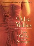 Two Weeks With a Stranger, Debra Mullins