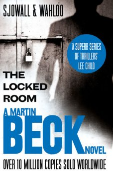 The Locked Room (The Martin Beck series, Book 8), Maj Sjowall, Per Wahloo