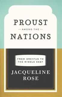 Proust among the Nations, Jacqueline Rose