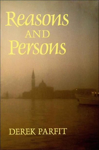 Reasons and Persons (Oxford Paperbacks), Derek Parfit