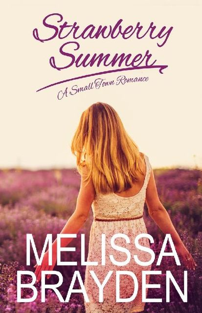 Strawberry Summer, Melissa Brayden