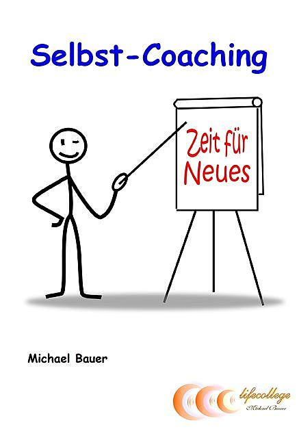 Selbst-Coaching, Michael Bauer