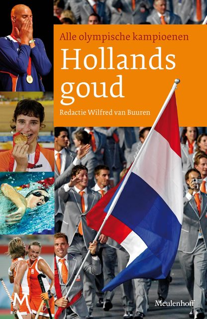 Hollands goud, Wilfred van Buuren