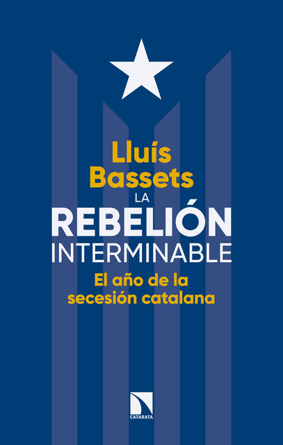 La rebelión interminable, Lluís Bassets