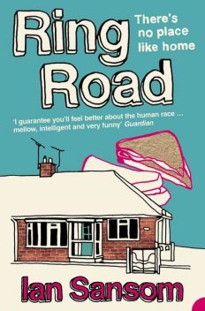 Ring Road: There's no place like home, Ian Sansom