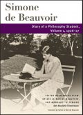 Diary of a Philosophy Student, Simone de Beauvoir