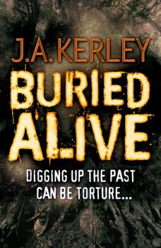 Buried Alive (Carson Ryder, Book 7), J.A.Kerley