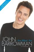 I Am What I Am, John Barrowman