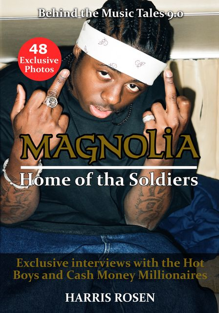 Magnolia: Home of tha Soldiers, Harris Rosen