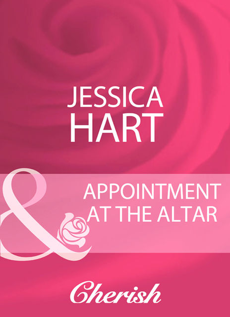 Appointment At The Altar, Jessica Hart