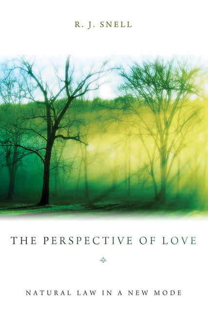 The Perspective of Love, R.J. Snell