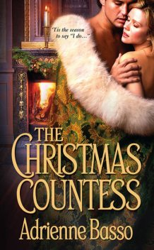 The Christmas Countess, Adrienne Basso