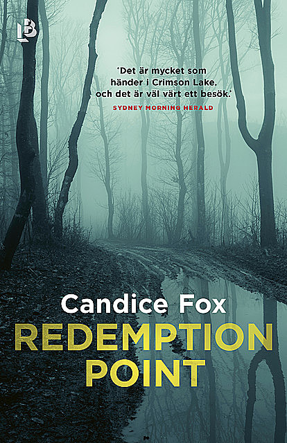 Redemption Point, Candice Fox