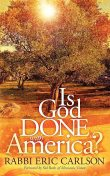 Is God Done With America, Eric Carlson