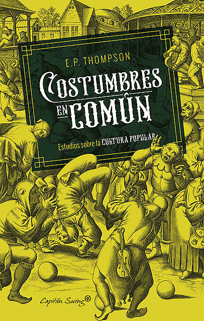 Costumbres en común, Edward Palmer Thompson