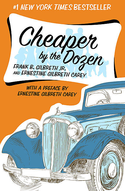 Cheaper by the Dozen, Ernestine Gilbreth Carey, Frank Gilbreth