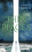 Thin Places, Lesley Choyce