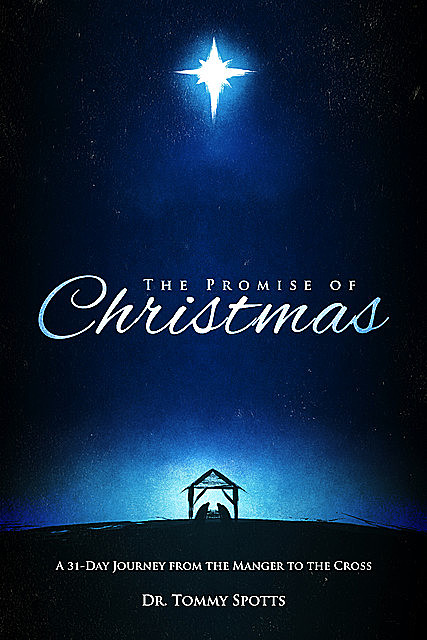 The Promise of Christmas, Tommy Spotts